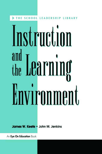 Instruction and the Learning Environment book cover