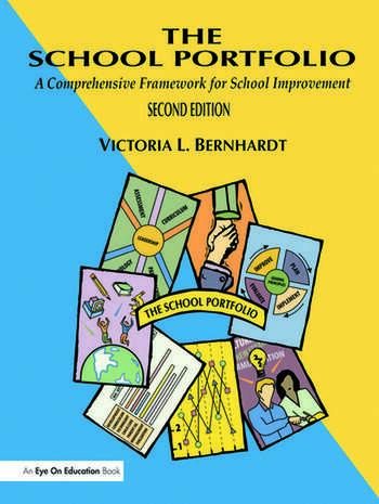 School Portfolio, The A Comprehensive Framework for School Improvement book cover