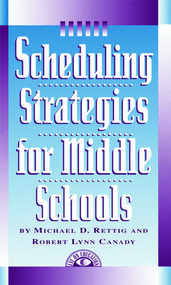 Scheduling Strategies for Middle Schools book cover