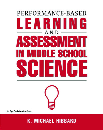 Performance-Based Learning & Assessment in Middle School Science book cover