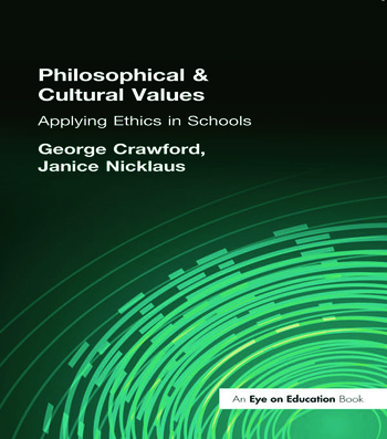 Philosophical and Cultural Values Ethics in Schools book cover