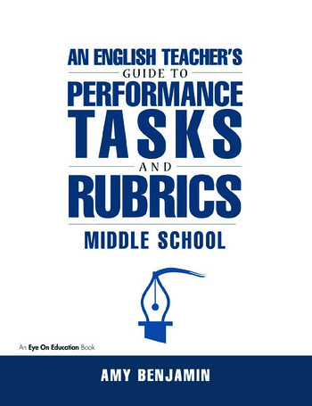 English Teacher's Guide to Performance Tasks and Rubrics Middle School book cover