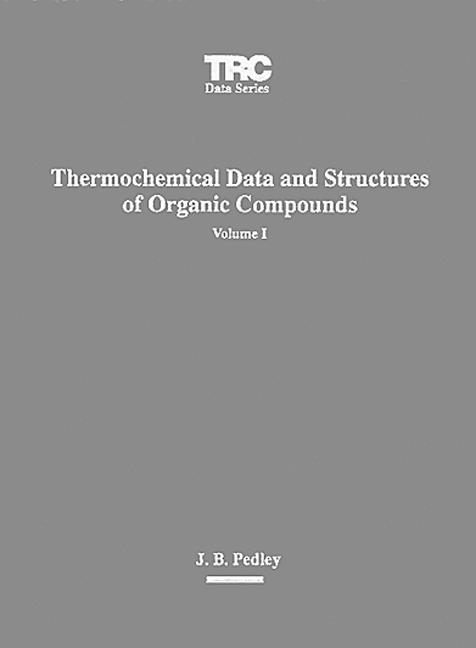 Thermochemical Data and Structures of Organic Compounds book cover