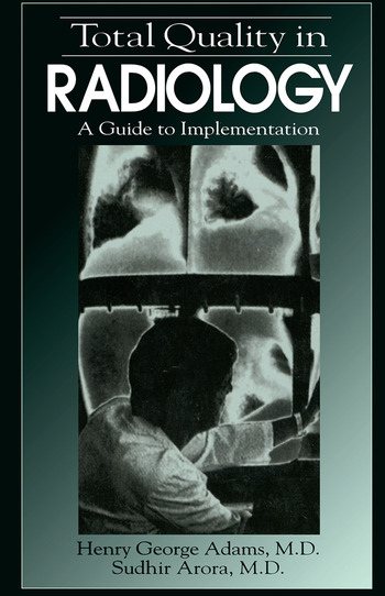 Total Quality in Radiology A Guide to Implementation book cover