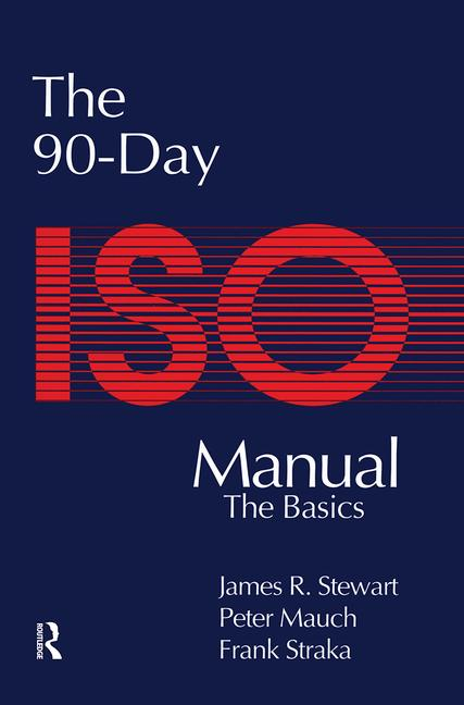 The 90-Day ISO 9000 Manual book cover