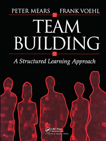 Team Building A Structured Learning Approach book cover
