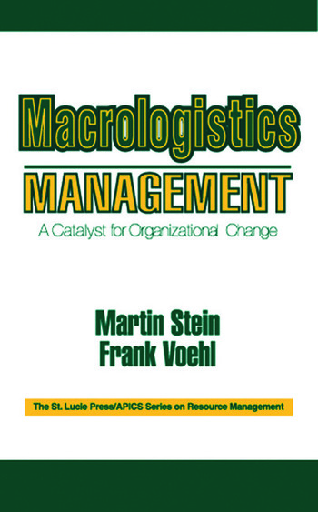 Macrologistics Management A Catalyst for Organizational Change book cover