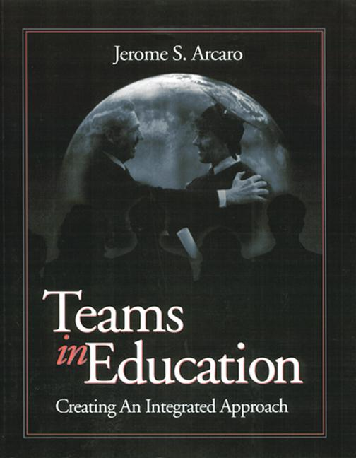 Teams in Education Creating an Integrated Approach book cover
