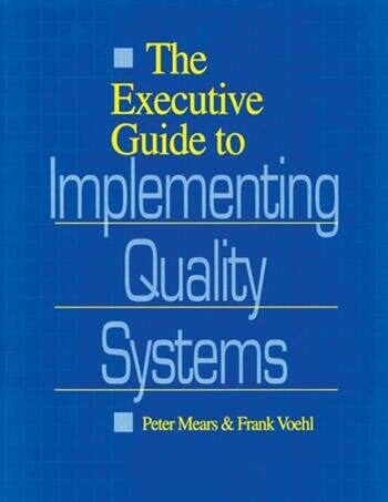 The Executive Guide to Implementing Quality Systems book cover