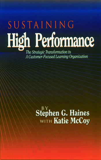 SUSTAINING High Performance The Strategic Transformation to A Customer-Focused Learning Organization book cover