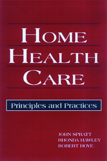 Home Health Care Principles and Practices book cover