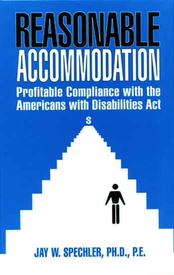Reasonable Accommodation Profitable Compliance with the Americans with Disabilities Act book cover