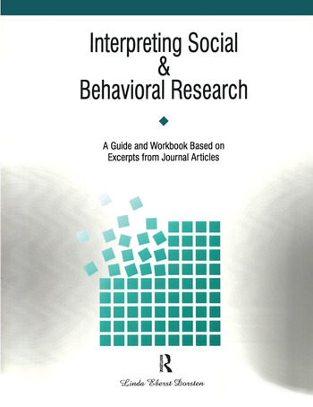 Interpreting Social and Behavioral Research A Guide and Workbook Based on Excerpts from Journals book cover