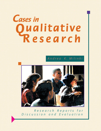 Cases in Qualitative Research Research Reports for Discussion and Evaluation book cover