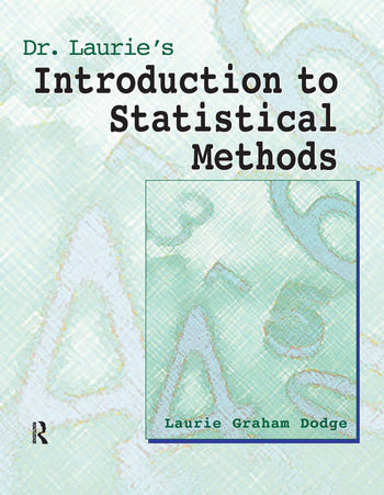 Dr. Laurie's Introduction to Statistical Methods book cover