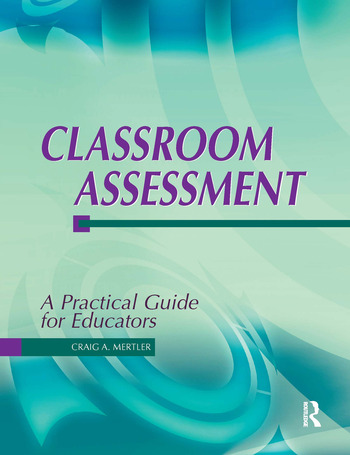 Classroom Assessment A Practical Guide for Educators book cover
