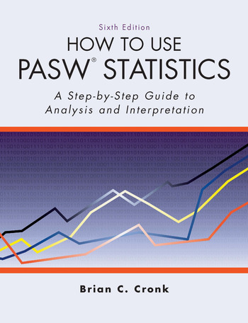 How to Use Pasw Statistics A Step-By-Step Guide to Analysis and Interpretation book cover