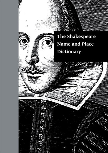 The Shakespeare Name and Place Dictionary book cover