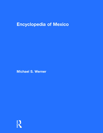 Encyclopedia of Mexico History, Society, and Culture book cover