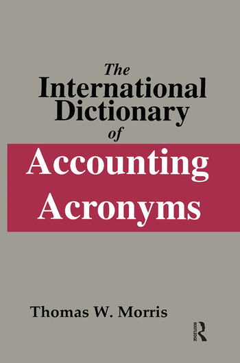 The International Dictionary of Accounting Acronyms book cover