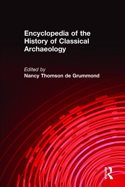 Encyclopedia of the History of Classical Archaeology book cover