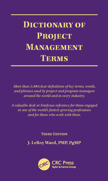 Dictionary of Project Management Terms, Third Edition book cover