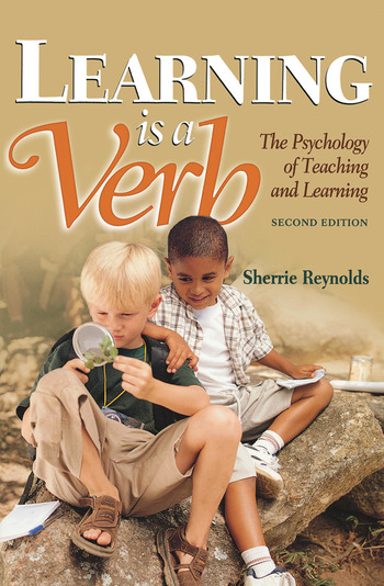 Learning is a Verb The Psychology of Teaching and Learning book cover