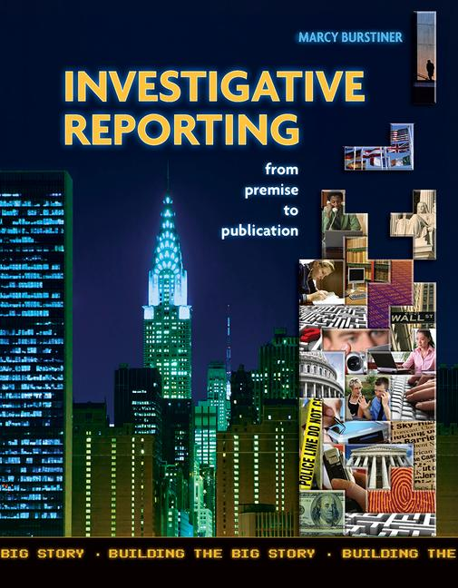 Investigative Reporting from Premise to Publication book cover