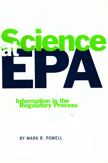 Science at EPA Information in the Regulatory Process book cover