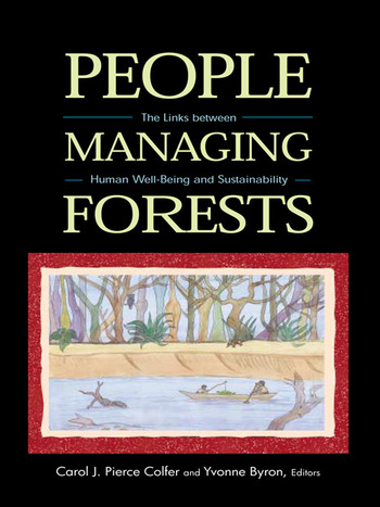 People Managing Forests The Links Between Human Well-Being and Sustainability book cover