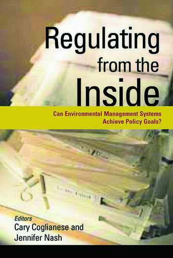 Regulating from the Inside Can Environmental Management Systems Achieve Policy Goals book cover