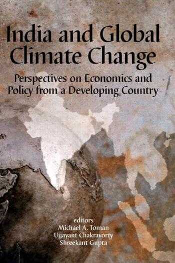 India and Global Climate Change Perspectives on Economics and Policy from a Developing Country book cover