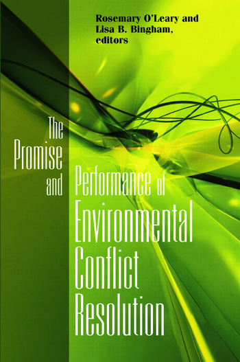 Promise and Performance Of Environmental Conflict Resolution book cover