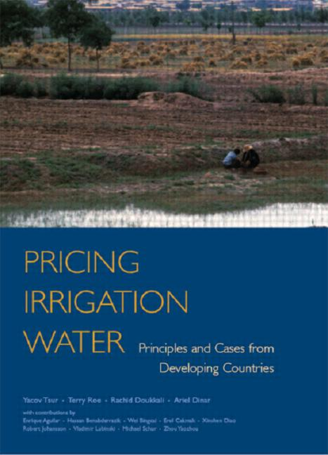 Pricing Irrigation Water Principles and Cases from Developing Countries book cover