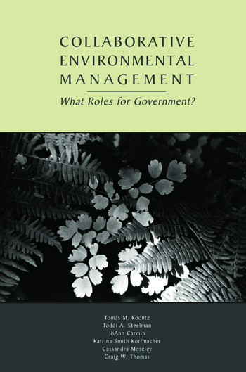 Collaborative Environmental Management What Roles for Government-1 book cover