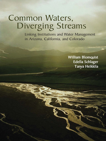 Common Waters, Diverging Streams Linking Institutions and Water Management in Arizona, California, and Colorado book cover