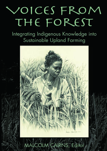 Voices from the Forest Integrating Indigenous Knowledge into Sustainable Upland Farming book cover