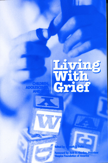 Living With Grief Children, Adolescents and Loss book cover