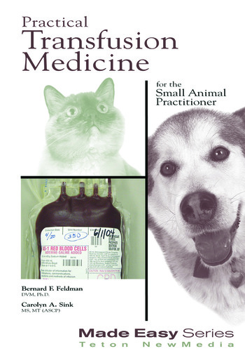 Practical Transfusion Medicine for the Small Animal Practitioner book cover