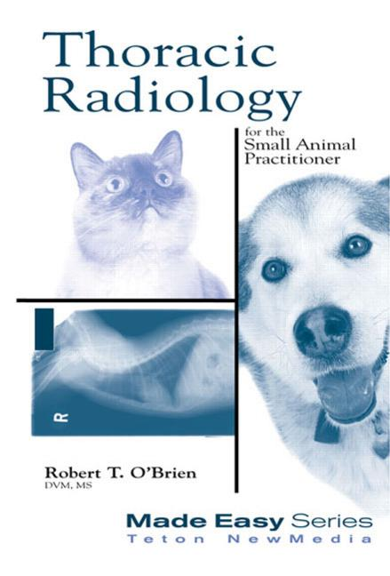 Thoracic Radiology for the Small Animal Practitioner book cover