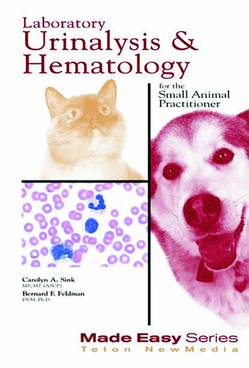 Laboratory Urinalysis and Hematology for the Small Animal Practitioner book cover