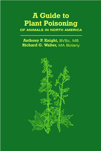 A Guide to Plant Poisoning of Animals in North America book cover