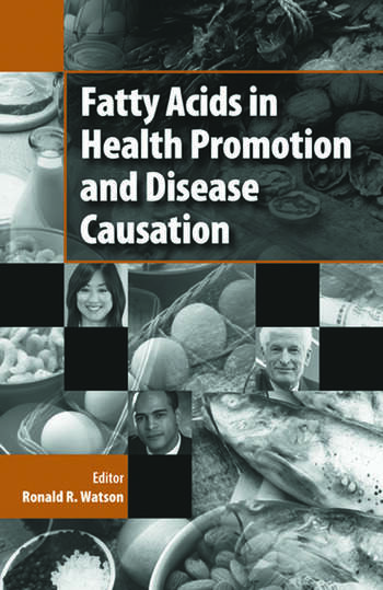 Fatty Acids in Health Promotion and Disease Causation book cover