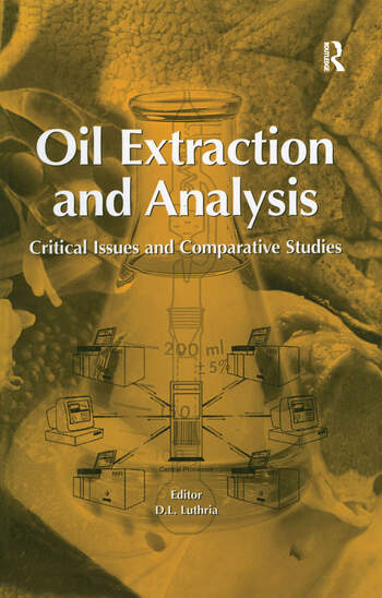 Oil Extraction and Analysis Critical Issues and Competitive Studies book cover