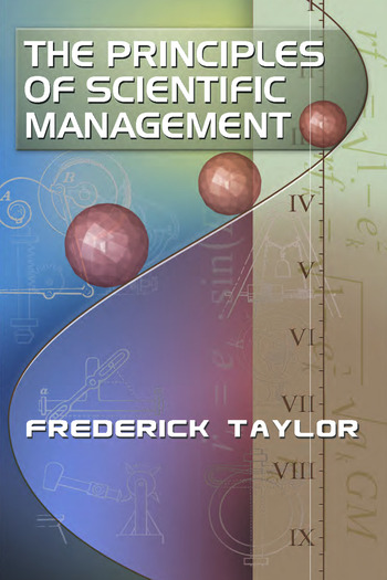 The Principles of Scientific Management, by Frederick Taylor book cover