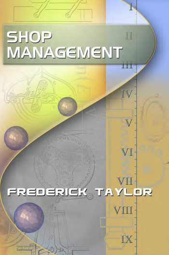 Shop Management, by Frederick Taylor book cover