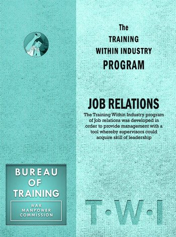 Training Within Industry: Job Relations Job Relations book cover
