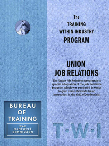 Training Within Industry: Union Job Relations Union Job Relations book cover