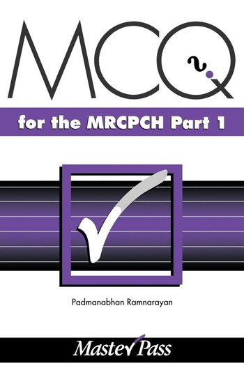 MCQs in Paediatrics for the MRCPCH, Part 1 book cover