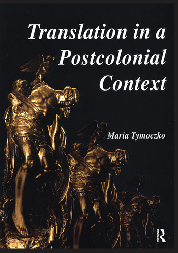 Translation in a Postcolonial Context Early Irish Literature in English Translation book cover
